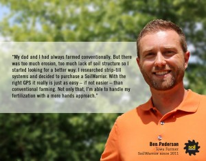 My dad and I had always farmed conventionally. But there was too much erosion, too much lack of soil structure, so I started looking for a better way. - Ben Pederson